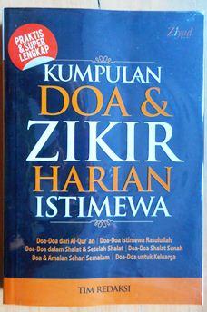 Kumpulan Doa dan Zikir Harian Istimewa - Tim Redaksi - Penerbit Ziyad Books