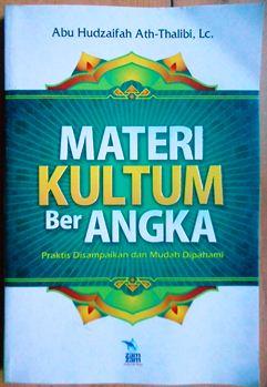 Materi Kultum Ber Angka - Abu Hudzaifah Ath Thalibi Lc - Penerbit Zamzam