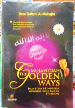 Mujahidah The Golden Ways - Ibnu Qalami Al Muhajiri - Penerbit Al Fajr Media