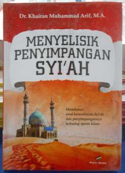 Menyelisik Penyimpangan Syiah - Dr. Khairan Muhammad Arif M.A - Penerbit Pro U Media