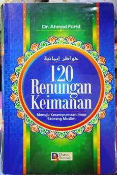 120 Renungan Keimanan - Dr. Ahmad Farid - Penerbit Darus Sunnah