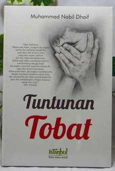 Tuntunan Tobat - Muhammad Nabil Dhaif - Penerbit Istanbul