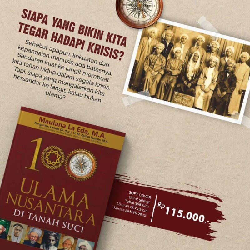 Buku 100 Ulama Nusantara di Tanah Suci Maulana La Eda, M.A