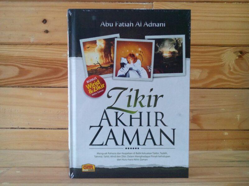 Buku Zikir Akhir Zaman Abu Fatiah Al Adnani Ustadz Zulkifli