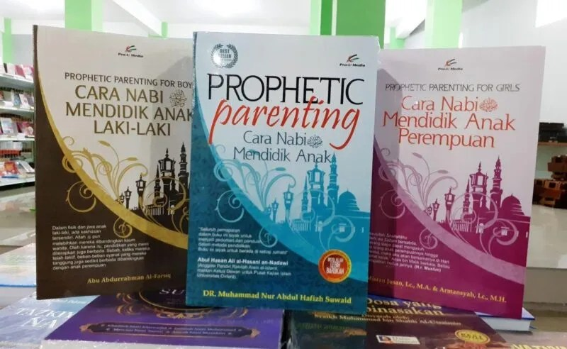 Serial Prophetic Parenting For Girls For Boys Cara Nabi Mendidik Anak Perempuan Anak Laki-laki