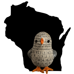 newspaper-covered plastic chick in front of a silhouette of the state of Wisconsin