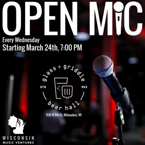 WMV Open Mic Nights @ Glass+Griddle