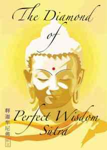 The Diamond of Perfect Wisdom Sūtra