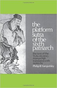 The Platform Sūtra of the Sixth Patriarch