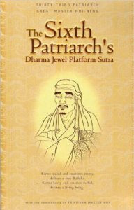 The Sixth Patriarch's Dharma Jewel Platform Sūtra