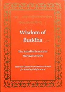 Wisdom of Buddha- Saṃdhinirmocana Sūtra