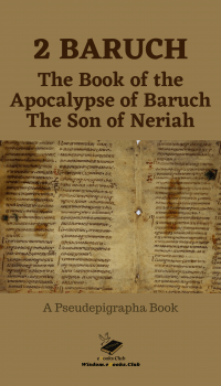 The Book of The Apocalypse of Baruch