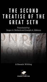 The Second Treatise of the Great Seth