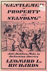 digital history of America 1830-1850 | anti-abolitionism