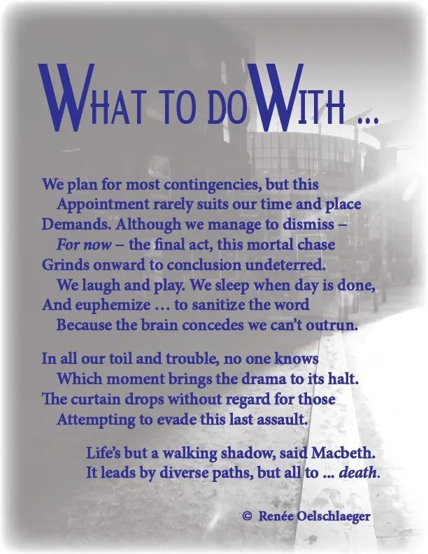 What-To-Do-With, death, sudden death, Macbeth, euphemism, walking shadow, life, sonnet, poetry, poem