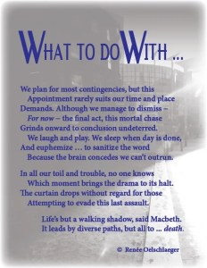 What-To-Do-With, death, dying, planning, walking shadows, Macbeth, sonnet, poetry, poem