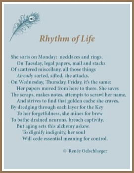 Rhythm of Life, Alzheimer's, dementia, routine, aging, dignity, indignity, sonnet, poetry, poem