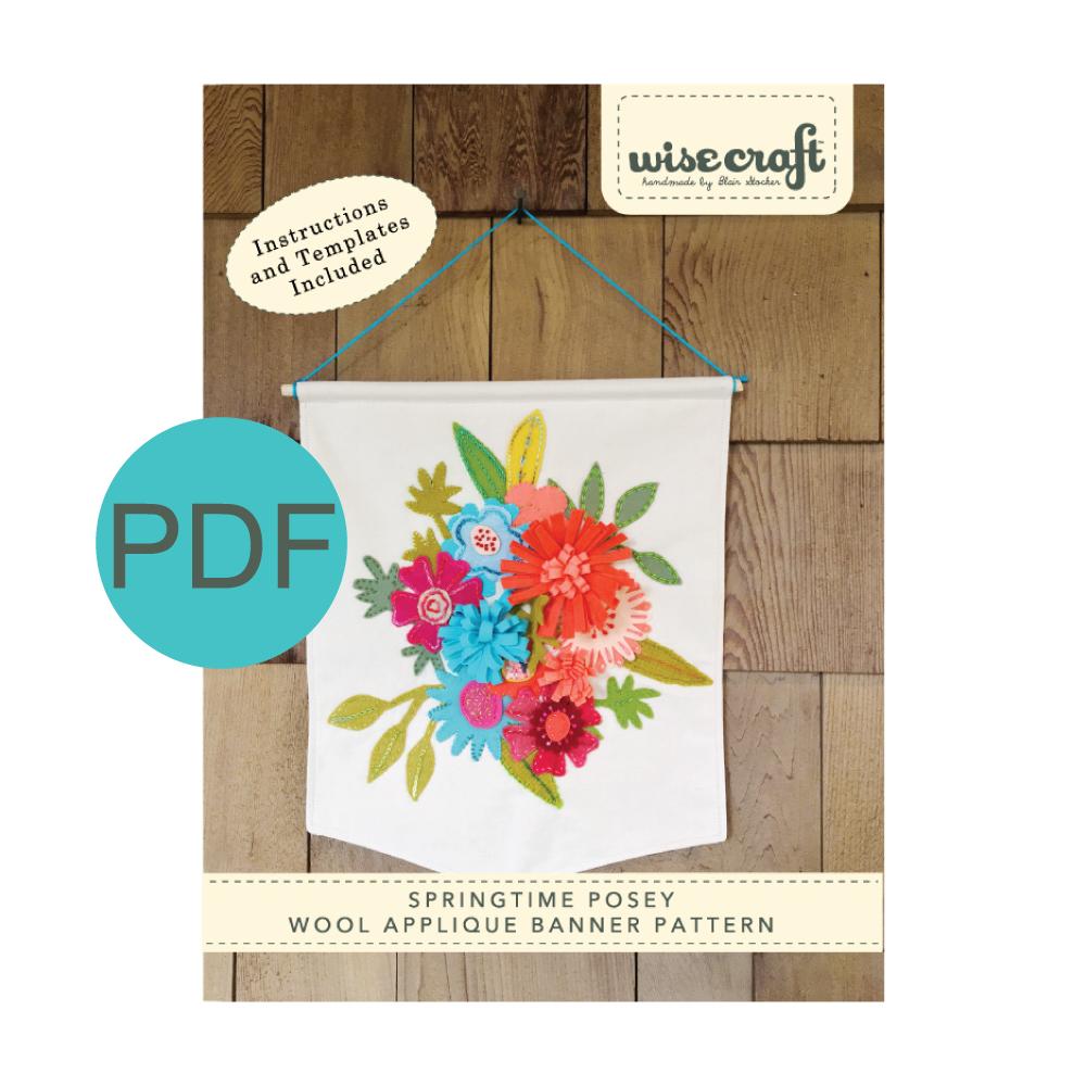 Wise Craft Handmade Springtime Posey Banner Pattern