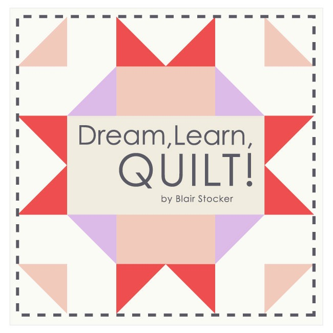 Last days to enroll for the Dream, Learn, Quilt! online course ... : quilting lessons online - Adamdwight.com