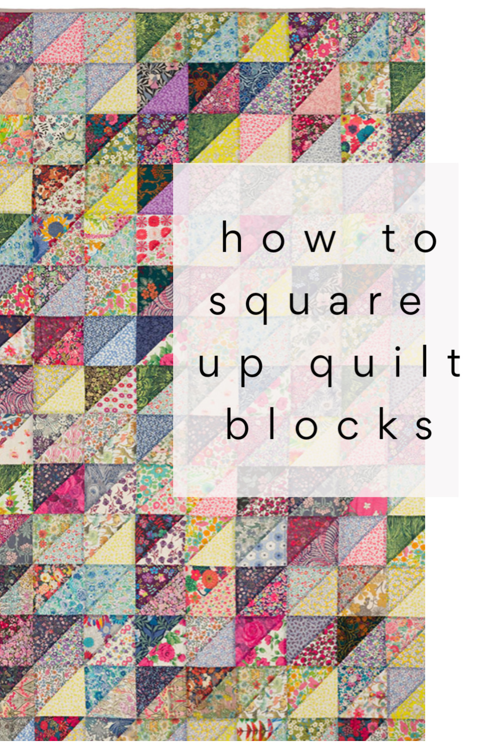 squaring up quilt blocks