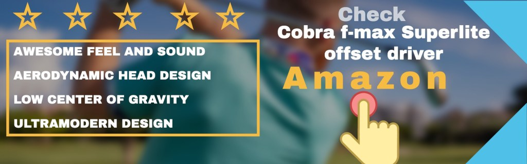 Buy Cobra f-max Superlite offset driver best