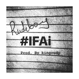 VIDEO : Rudeboy (Paul Psquare) – IFai