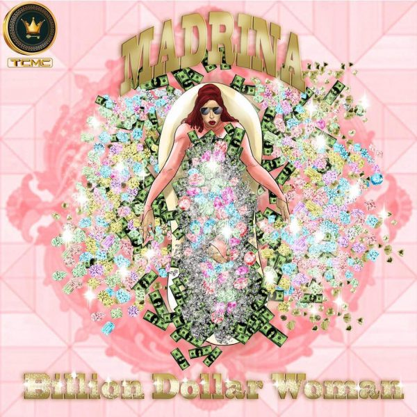 Madrina (Cynthia Morgan) – Billion Dollar Woman (Audio & Video)