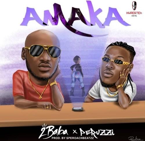 2Baba ft Perruzi – Amaka
