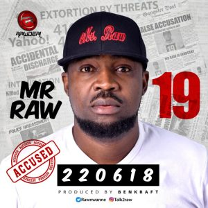 Mr Raw – 19 (Prod. by Benkraft)