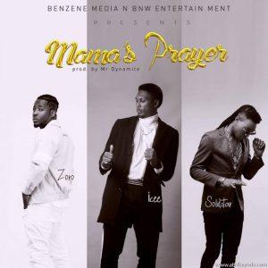 MUSIC: Icee X Solid Star X Zoro – Mama's Prayer