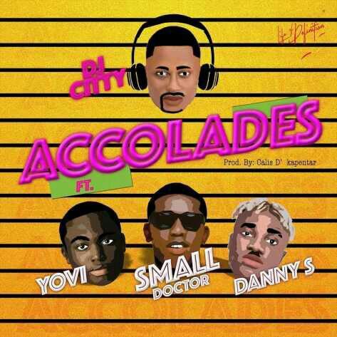 DJ City ft. Yovi, Small Doctor & Danny S - Accolades