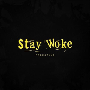 2 Chainz - Stay Woke (Freestyle)