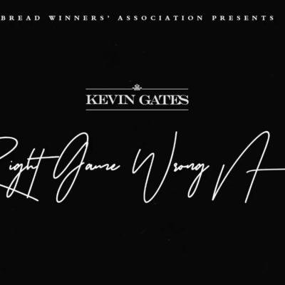 Kevin Gates - Right Game Wrong Nigga (Music)