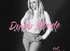 Avril Lavigne - Dumb Blonde ft. Nicki Minaj (Music)