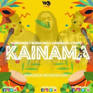 Harmonize ft Burna Boy x Diamond Platnumz - Kainama