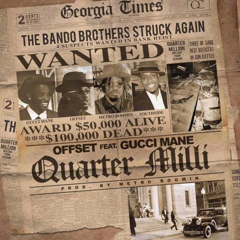 Offset ft Gucci Mane - Quarter Milli (Mp3 Download)
