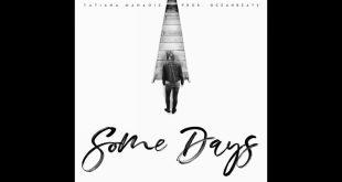 Tatiana Manaois - Some Days