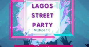 DJ Mikewealth - Lagos Street Party Mixtape