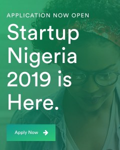 Job Opportunity: Startup Nigeria 2019 Is Now Open, Apply Now