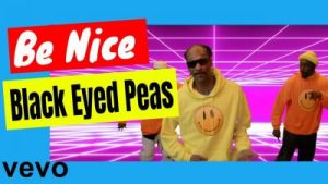 The Black Eyed Peas - Be Nice ft Snoop Dogg