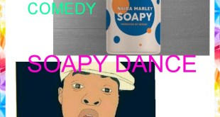 Soapy Dance - Ajanlekoko Comedy