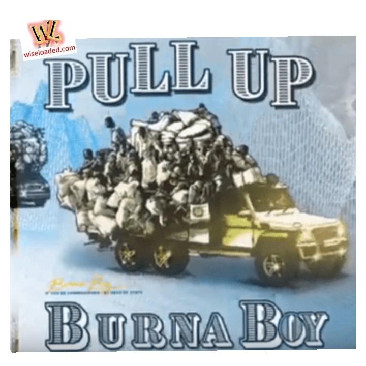 Burna Boy - Pull Up