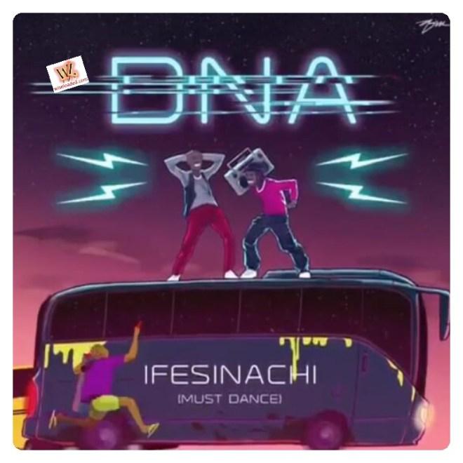 DNA - Ifesinachi