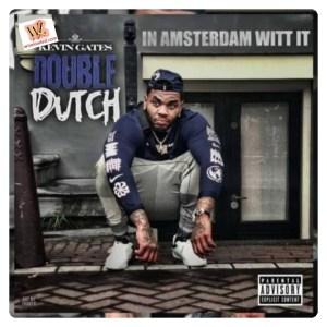 Kevin Gates - Double Dutch