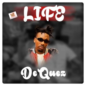 Dequez – Life (Mp3 Download)