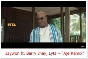 Jaywon ft. Barry Jhay, Lyta - Aje Remix