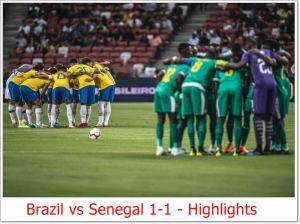 Brazil vs Senegal 1-1 - Highlights