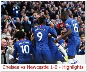 Chelsea vs Newcastle 1-0 - Highlights