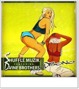 Shuffle Muzik Ft. Dvine Brothers - Dibono