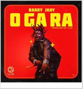 Barry Jhay - O Ga Ra (Mp3 Download)
